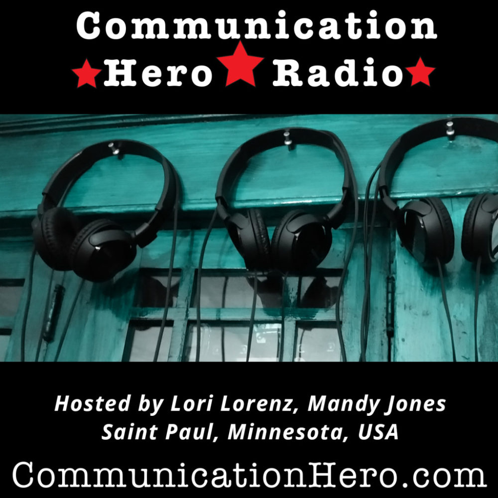 Communication Hero Radio Podcasts