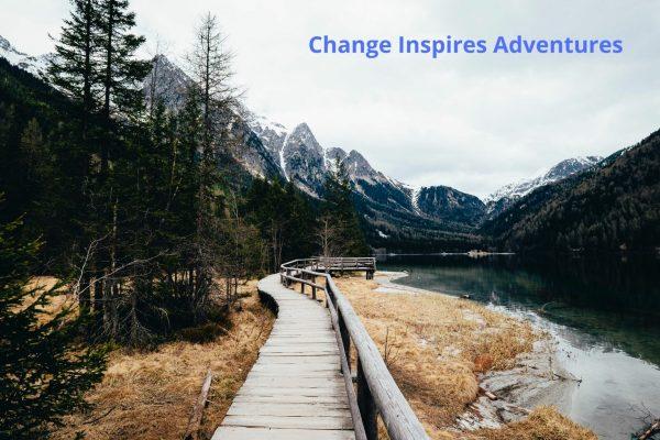 Changes Inspire Adventures (1)